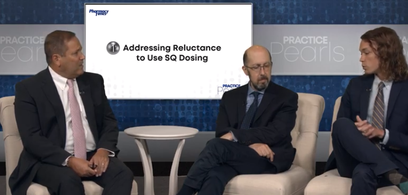 Practice Pearl 1: Addressing Reluctance to Use SQ Dosing