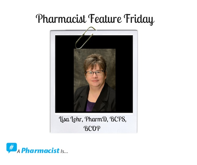 Pharmacist Feature Friday: Pharmacists are Key Members of the Cancer Care Team
